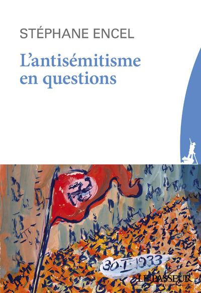 L'ANTISEMITISME EN QUESTIONS