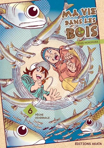 MA VIE DANS LES BOIS - TOME 6