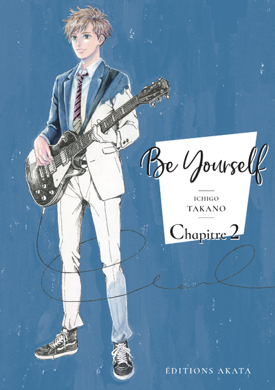 BE YOURSELF - CHAPITRE 2