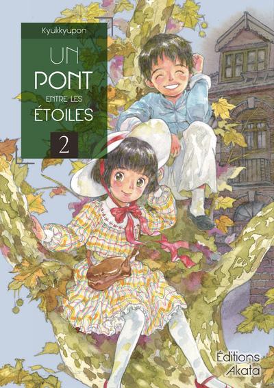 UN PONT ENTRE LES ETOILES - TOME 2