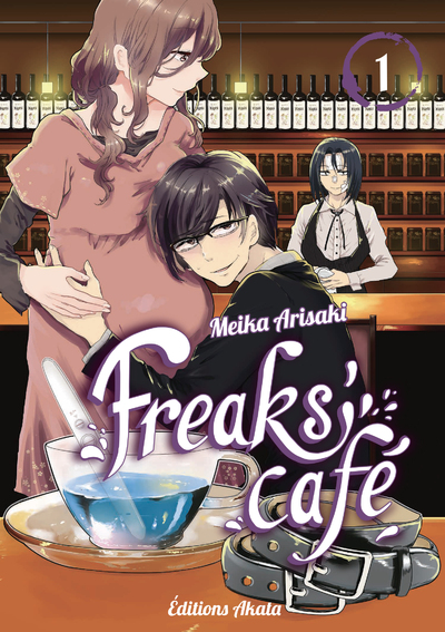 FREAKS' CAFE - TOME 1