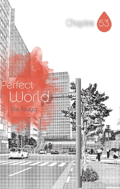 PERFECT WORLD - CHAPITRE 53