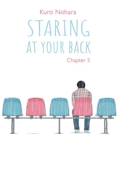 STARING AT YOUR BACK - CHAPTER 5 (ENGLISH VERSION)