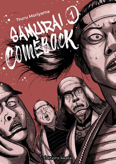 SAMURAI COMEBACK - TOME 1