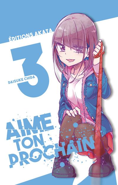 AIME TON PROCHAIN - TOME 3