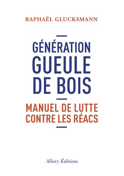 GENERATION GUEULE DE BOIS