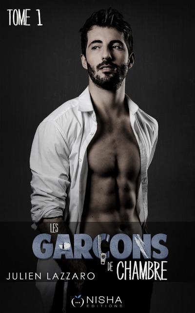LES GARCONS DE CHAMBRE - TOME 1