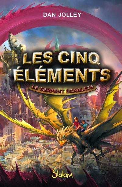 LES CINQ ELEMENTS - TOME 3 LE SERPENT ECARLATE