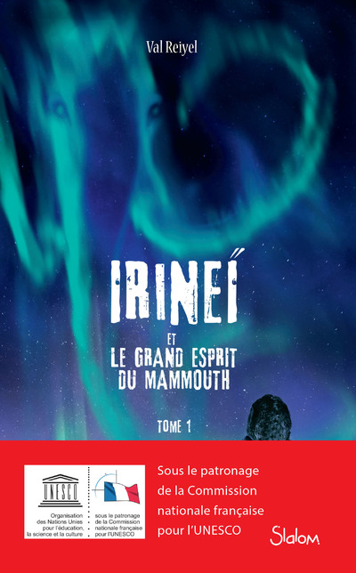 IRINEI ET LE GRAND ESPRIT DU MAMMOUTH - TOME 1
