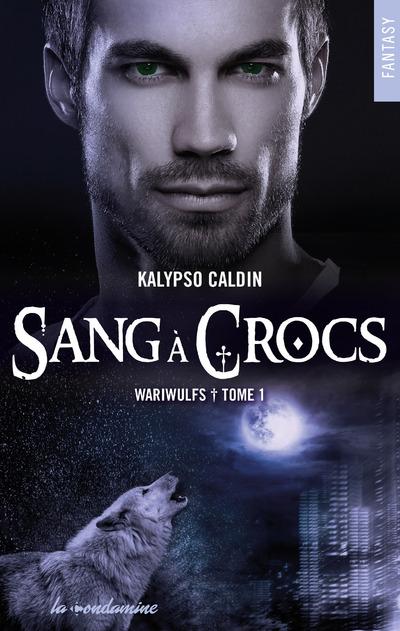 WARIWULFS - TOME 1 SANG A CROCS