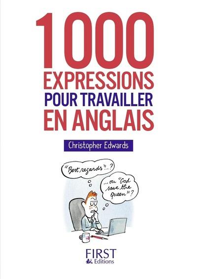 PETIT LIVRE DE - 1000 EXPRESSIONS POUR TRAVAILLER EN ANGLAIS