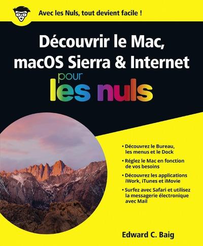 DECOUVRIR LE MAC, MACOS SIERRA & INTERNET POUR LESNULS