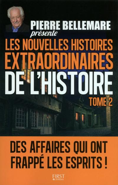 LES NOUVELLES HISTOIRES EXTRAORDINAIRES DE L'HISTOIRE - TOME 2