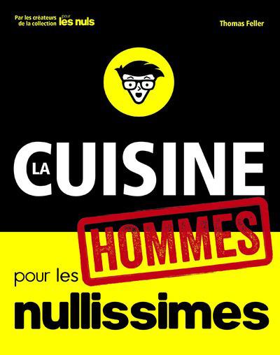 LA CUISINE POUR LES NULLISSIMES - HOMMES