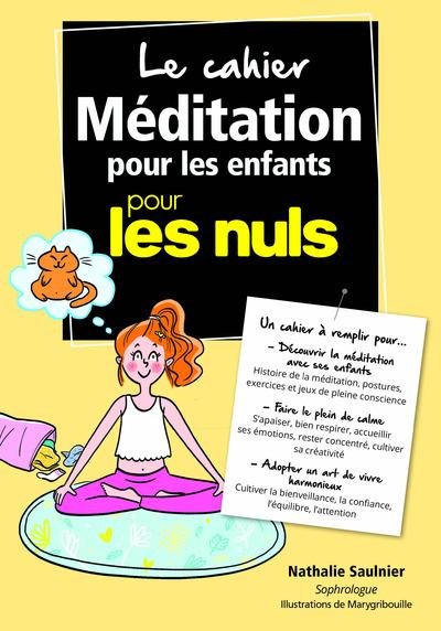 LE CAHIER MEDITATION POUR LES ENFANTS POUR LES NULS