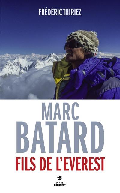 MARC BATARD, FILS DE L'EVEREST