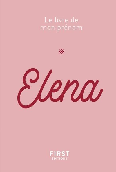 ELENA - LE LIVRE DE MON PRENOM