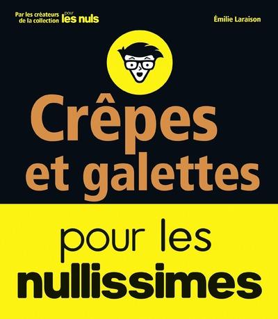CREPES ET GALETTES POUR LES NULLISSIMES