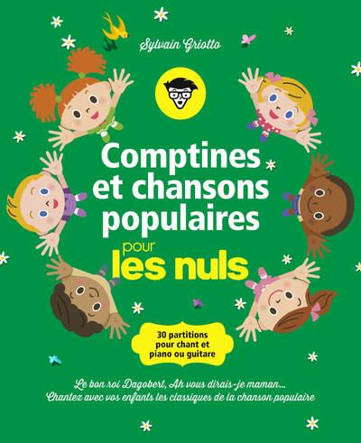 COMPTINES ET CHANSONS POPULAIRES POUR LES NULS