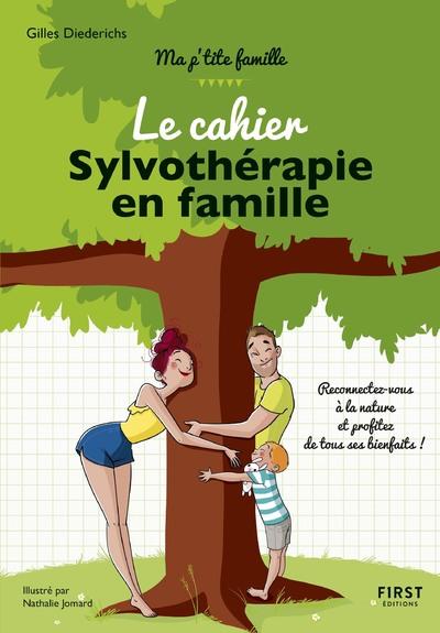 LE CAHIER SYLVOTHERAPIE EN FAMILLE
