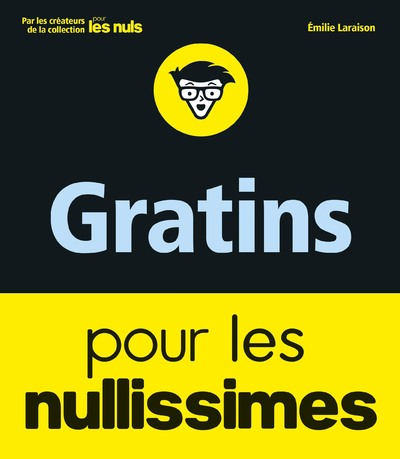 GRATINS POUR LES NULLISSIMES