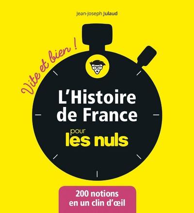 L'HISTOIRE DE FRANCE POUR LES NULS - VITE ET BIEN !