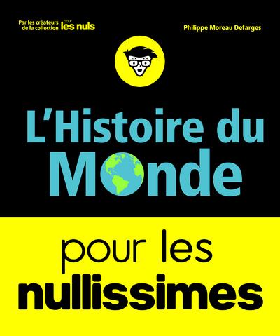 L'HISTOIRE DU MONDE POUR LES NULLISSIMES