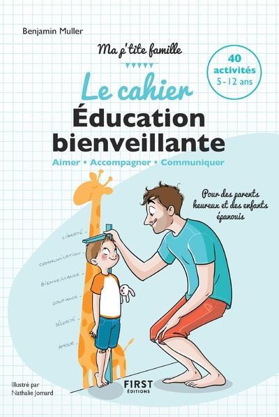 LE CAHIER D'EDUCATION BIENVEILLANTE