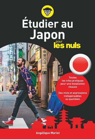 ÉTUDIER AU JAPON POUR LES NULS