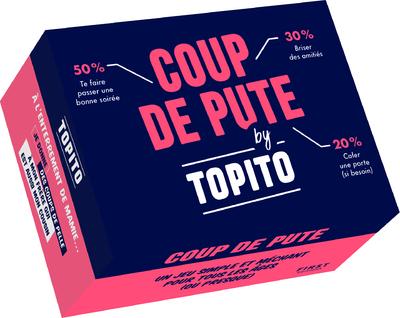 COUP DE PUTE BY TOPITO : LE JEU