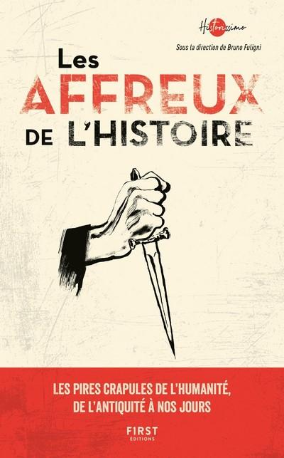 LES AFFREUX DE L'HISTOIRE