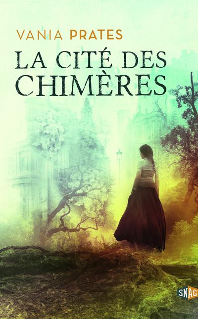 LA CITE DES CHIMERES