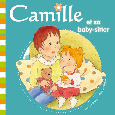 CAMILLE ET SA BABY-SITTER TOME 22