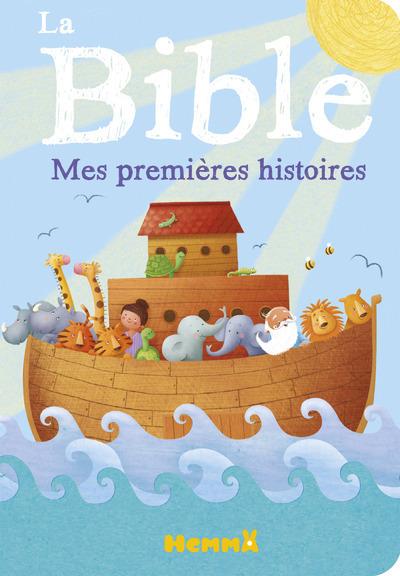 LA BIBLE MES PREMIERES HISTOIRES