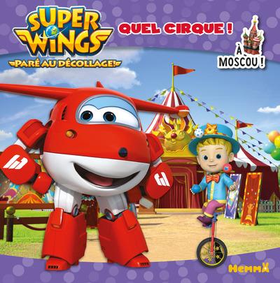 SUPER WINGS QUEL CIRQUE ! A MOSCOU !