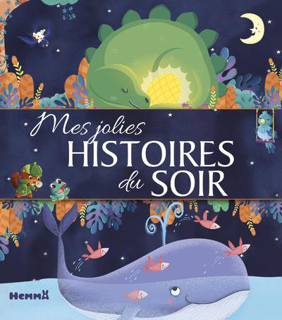 MES JOLIES HISTOIRES DU SOIR
