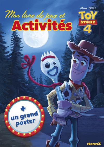 DISNEY TOY STORY 4 MON LIVRE DE JEUX ET ACTIVITES + UN GRAND POSTER