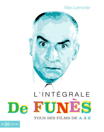 L'INTEGRALE DE FUNES, TOUS SES FILMS DE A A Z