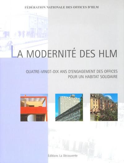 LA MODERNITE DES HLM