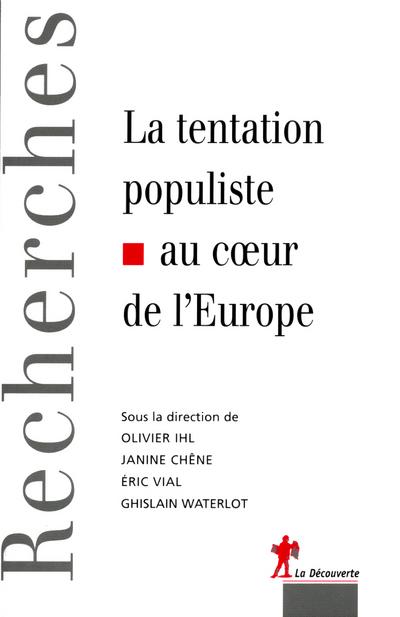 LA TENTATION POPULISTE AU COEUR DE L'EUROPE