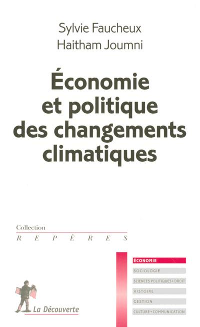 ECONOMIE ET POLITIQUE DES CHANGEMENTS CLIMATIQUES