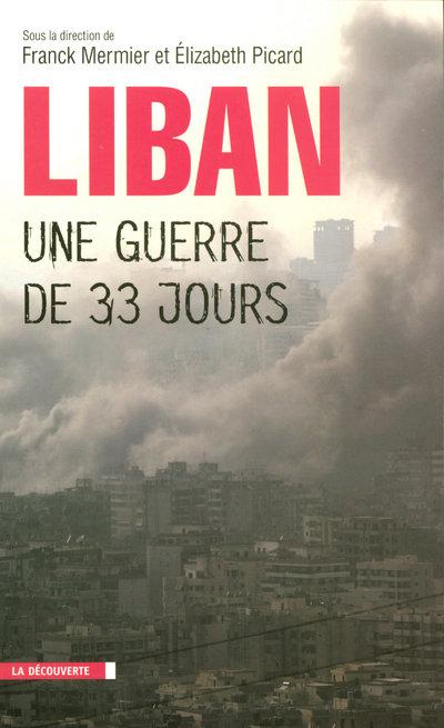 LIBAN, UNE GUERRE DE TRENTE-TROIS JOURS