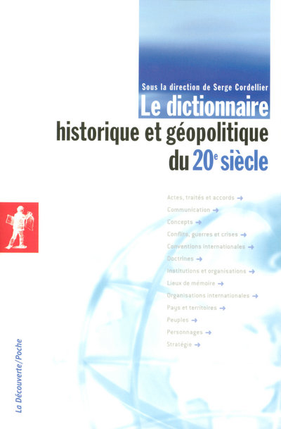 LE DICTIONNAIRE HISTORIQUE ET GEOPOLITIQUE DU 20E SIECLE NE