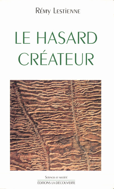 LE HASARD CREATEUR