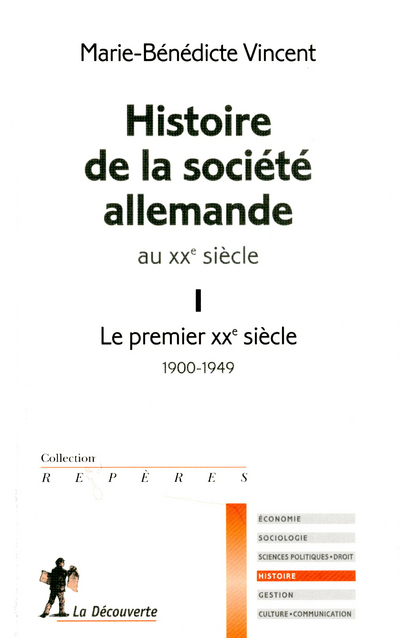 HISTOIRE DE LA SOCIETE ALLEMANDE AU XXE SIECLE. I