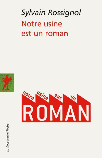 NOTRE USINE EST UN ROMAN