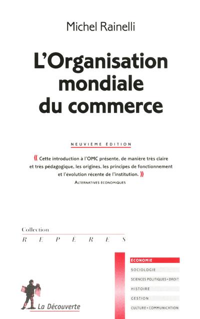 L'ORGANISATION MONDIALE DU COMMERCE NE