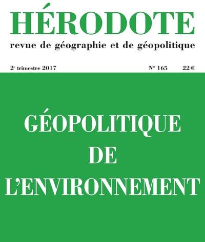 HERODOTE NUMERO 165 - GEOPOLITIQUE DE L'ENVIRONNEMENT