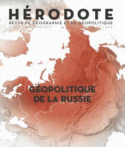 HERODOTE NUMEROS 166-167 GEOPOLITIQUE DE LA RUSSIE
