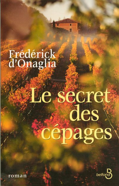 LE SECRET DES CEPAGES